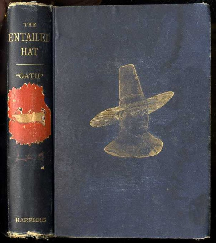 Image for THE ENTAILED HAT OR PATTY CANNON'S TIMES, A ROMANCE