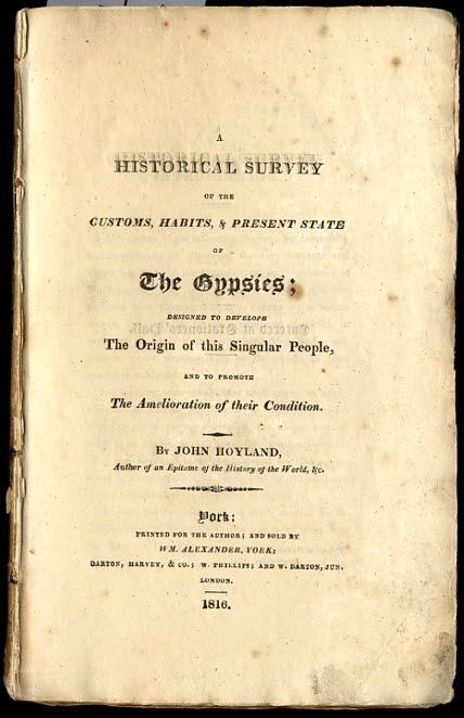Image for A HISTORICAL SURVEY OF THE CUSTOMS, HABITS & PRESENT STATE OF THE GYPSIES; DESIGNED TO DEVELOPE THE ORIGIN OF THE SINGULAR PEPOLE, AND TO PROMOTE THE AMELIORATION OF THEIR CONDITION
