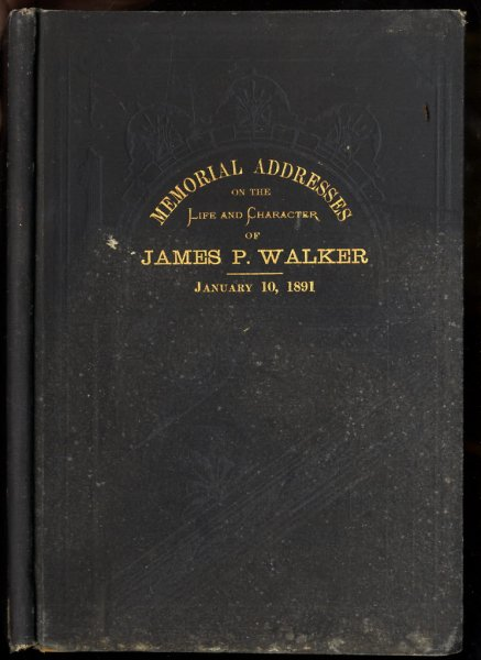 Image for MEMORIAL ADDRESSES ON THE LIFE AND CHARACTER OF JAMES P. WALKER, A REPRESENTATIVE FROM MISSOURI, DELIVERED IN THE HOUSE OF REPRESENTATIVES AND IN THE SENATE, FIFTY-FIRST CONGRESS, SECOND SESSION.