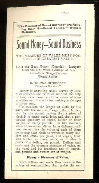 Image for SOUND MONEY, SOUND BUSINESS : THE MEASURE OF A VALUE MUST POSSESS THE GREATEST VALUE ...