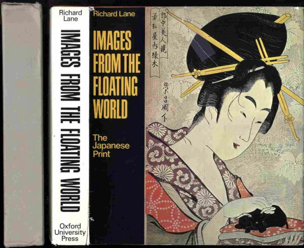 Image for IMAGES FROM THE FLOATING WORLD: THE JAPANESE PRINT.