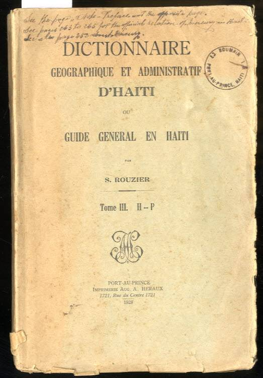 Image for DICTIONNAIRE GEOGRAPHIQUE ET ADMINISTRATIF UNIVERSEL D'HAITI.OU GUIDE GENERAL EN HAITI [VOL III ONLY]