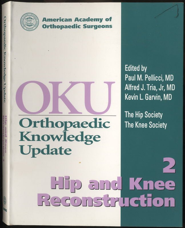 Image for Orthopaedic Knowledge Update  Hip and Knee Reconstruction 2