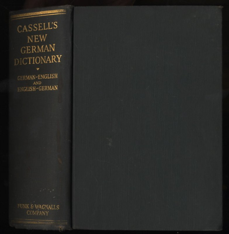 Image for CASSELL'S NEW GERMAN AND ENGLISH DICTIONARY WITH A PHONETIC KEY TO PRONUNCIATION [REVISED AND ENLARGED, 2 PARTS IN ONE VOL]
