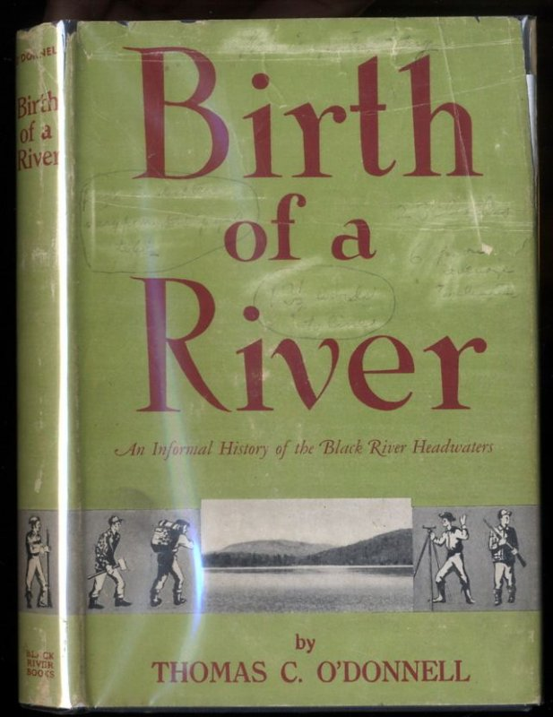 Image for BIRTH OF A RIVER : AN INFORMAL HISTORY OF THE HEADWATERS OF THE BLACK RIVER