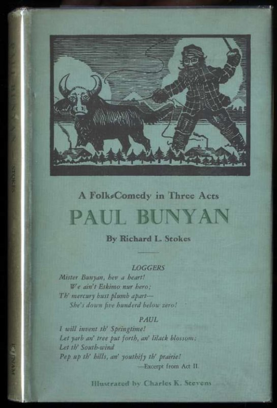 Image for PAUL BUNYAN A FOLK-COMEDY IN THREE ACTS