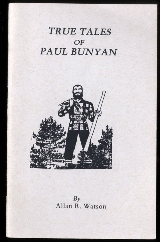 Image for TRUE TALES OF PAUL BUNYAN