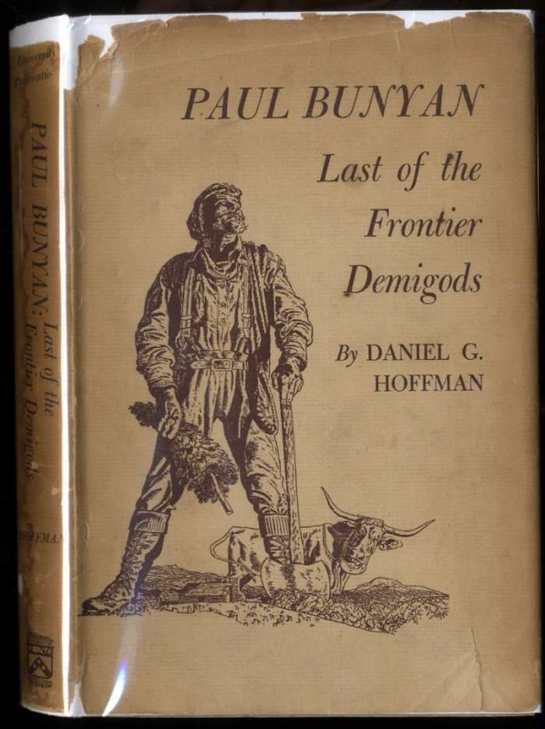 Image for PAUL BUNYAN: LAST OF THE FRONTIER DEMIGODS