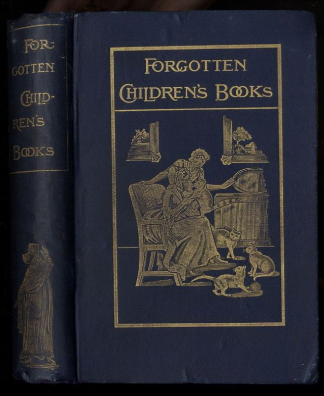Image for PAGES AND PICTURES FROM FORGOTTEN CHILDREN'S BOOKS. BROUGHT TOGETHER AND INTRODUCED TO THE READER...