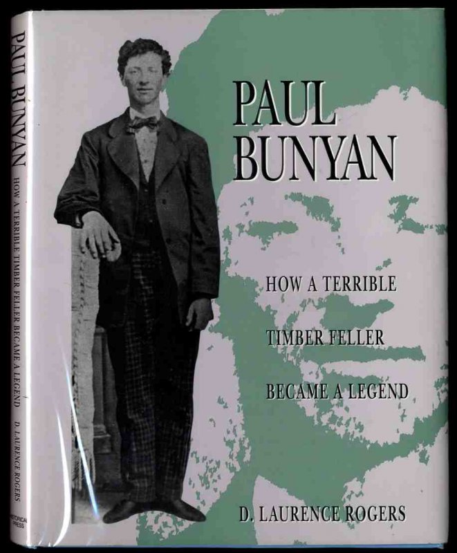Image for Paul Bunyan  How a Terrible Timber Feller Became a Legend