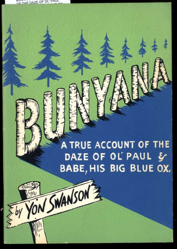 Image for BUNYANA; A TRUE ACCOUNT OF THE DAZE OF OL' PAUL AND BABE, HIS BIG BLUE OX.