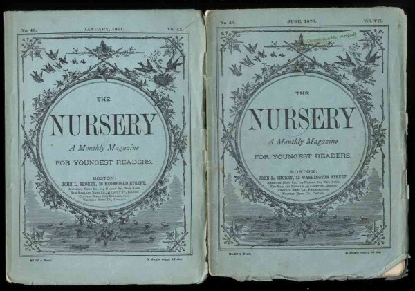 Image for THE NURSERY A MONTHLY MAGAZINE FOR YOUNGEST READERS ; JUNE 1870, VOL IX, NO. 42 ; JAN 1871, VOL IX, NO 49