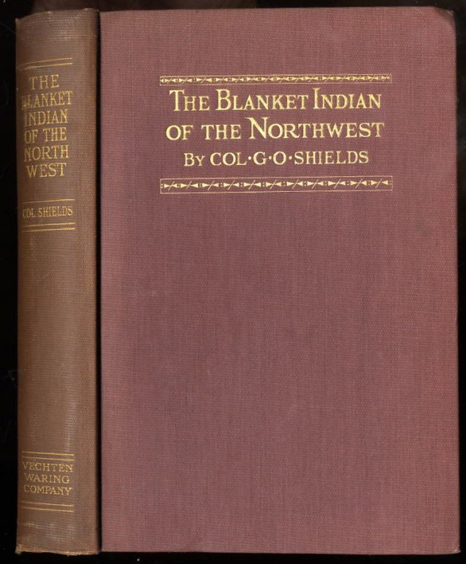 Image for THE BLANKET INDIAN OF THE NORTHWEST.