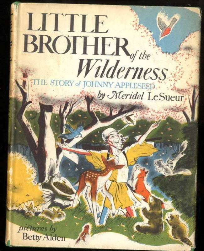 Image for LITTLE BROTHER OF THE WILDERNESS: THE STORY OF JOHNNY APPLESEED