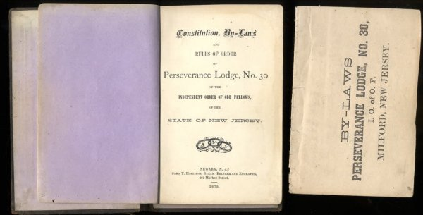 Image for BY-LAWS AND RULES OF ORDER OF PERSEVERANCE LODGE NO 30 OF THE INDEPENDENT ORDER OF ODD FELLOWS OF THE STATE OF NEW JERSEY ALONG WITH CONSTITUTION AND BY-LAWS 1875