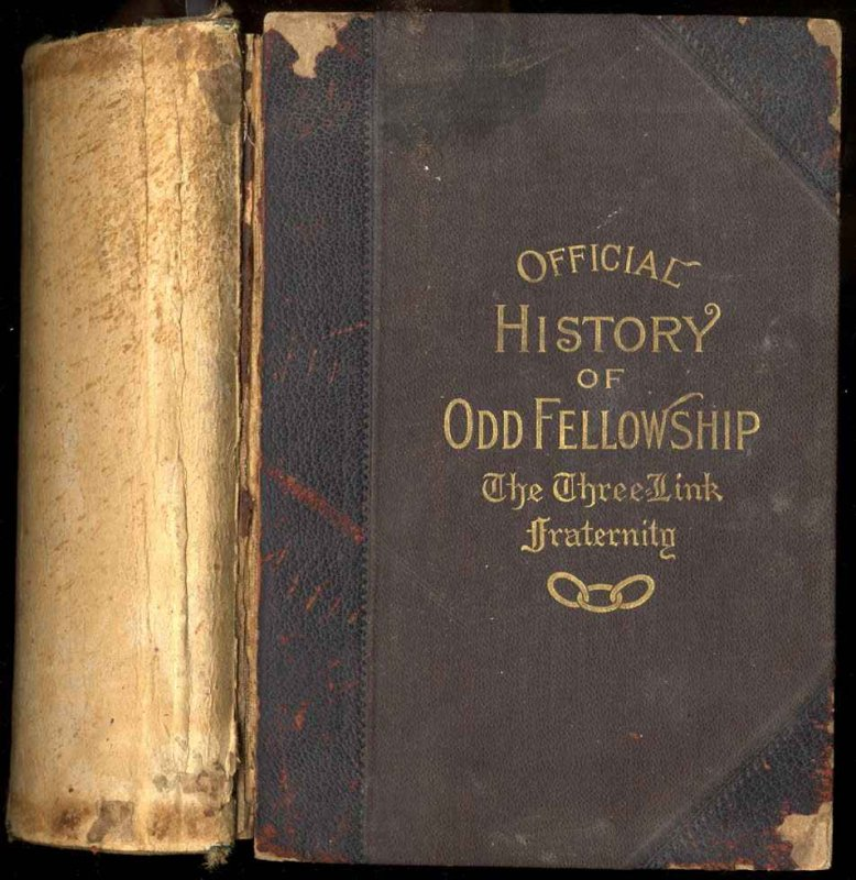 Image for OFFICIAL HISTORY OF ODD FELLOWSHIP: THE THREE-LINK FRATERNITY