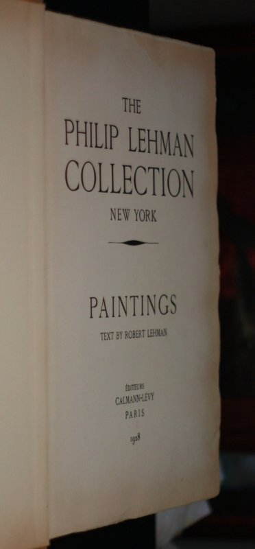 Image for THE PHILIP LEHMAN COLLECTION, NEW YORK. PAINTINGS. [PUBLISHER'S REFERENCE COPY, SIGNED] [Lbc]
