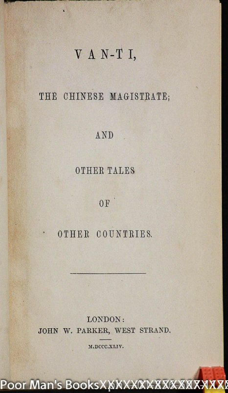 Image for VAN-TI, THE CHINESE MAGISTRATE, AND OTHER TALES OF OTHER COUNTRIES