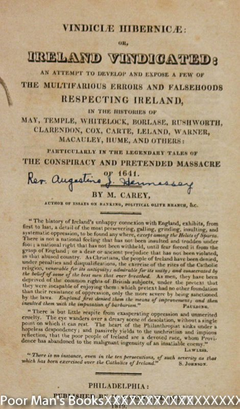 Image for VINDICIAE HIBERNICAE: OR, IRELAND VINDICATED: AN... BY MATHEW CAREY VINDICI HIBERNIC: OR, IRELAND VINDICATED: AN ATTEMPT TO DEVELOP AND EXPOSE A FEW OF THE MULTIFARIOUS ERRORS AND FALSEHOODS RESPECTING IRELAND, IN THE HISTORIES OF MAY, TEMPLE, WHITELOC
