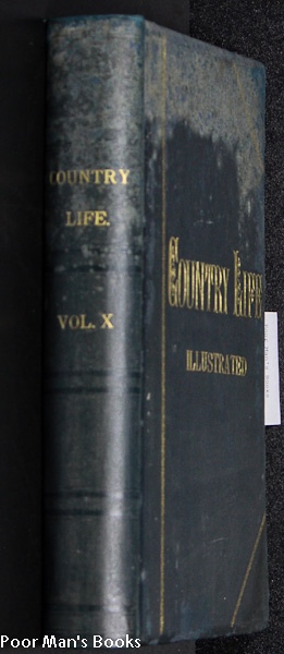 Image for COUNTRY LIFE MAGAZINE LONDON VOL X JULY 6 1901 TO DEC [FASHION, GARDENING, LEISURE, ARCHITECTURE]