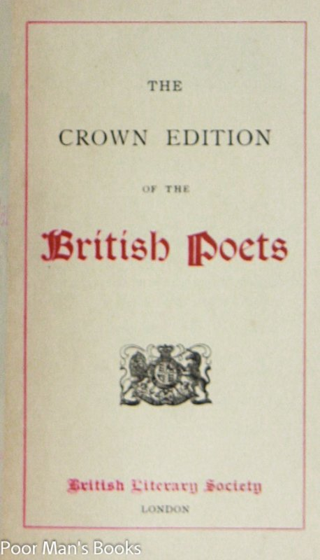 Image for THE CROWN EDITION OF THE BRITISH POETS - THESE 2 VOLUMES BEING THE EXTRA ILLUSTRATED EDITION OF THE ALDINE POETS [ #2 OF 10 SETS]