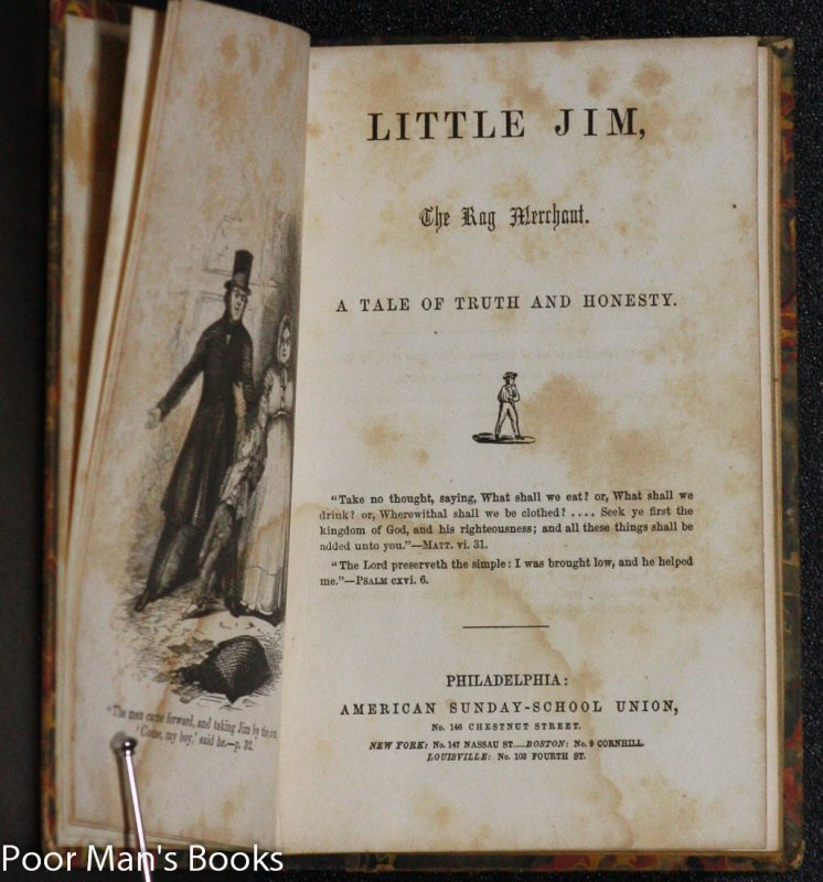 Image for LITTLE JIM, THE RAG MERCHANT. A TALE OF TRUTH AND HONESTY