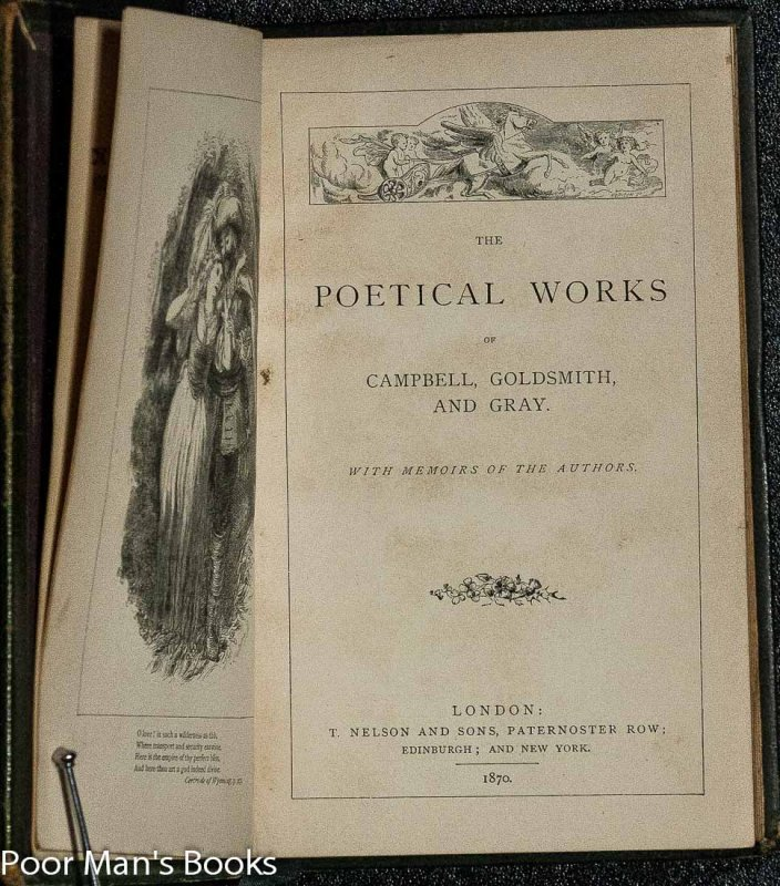Image for The Poetical Works Of Campbell, Goldsmith, And Gray. With Memoirs Of The Authors.
