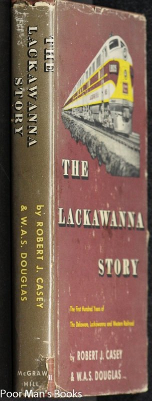 Image for THE LACKAWANNA STORY: THE FIRST HUNDRED YEARS OF THE DELEWARE, LACKAWANNA AND WESTERN RAILROAD