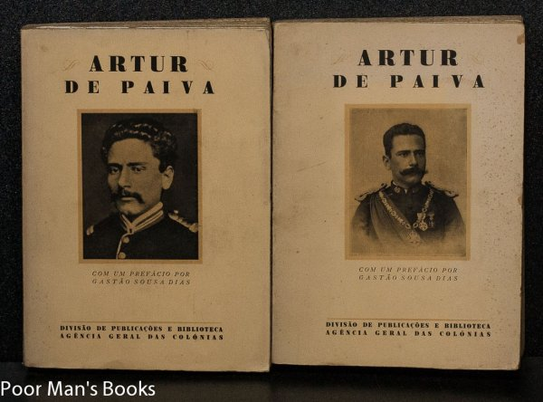 Image for ARTUR DE PAIVA. COM UM PREFA CIO POR GASTA O SOUSA DIAS. [REPORTS BY A. DE PAIVA ON HIS EXPLORATIONS IN AFRICA. WITH PLATES, INCLUDING PORTRAITS.].[CT IN 2 VOLS]