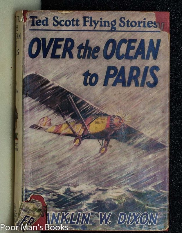 Image for OVER THE OCEAN TO PARIS OR TED SCOTT'S DARING LONG-DISTANCE FLIGHT