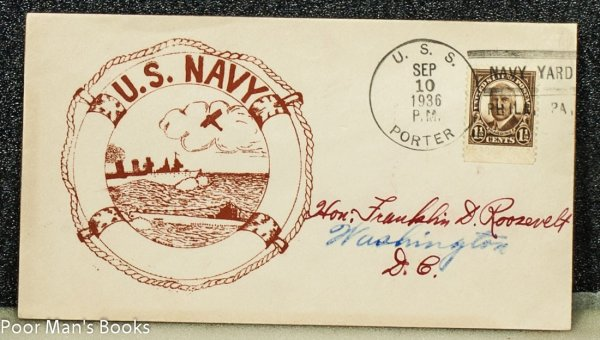 "Image for UNITED STATES NAVY 1936 CACHET ""US NAVY PHILADELPHIA NAVY YARD' ADDRESSED TO FRANKLIN D. ROOSEVELT AND FROM HIS STAMP COLLECTION."