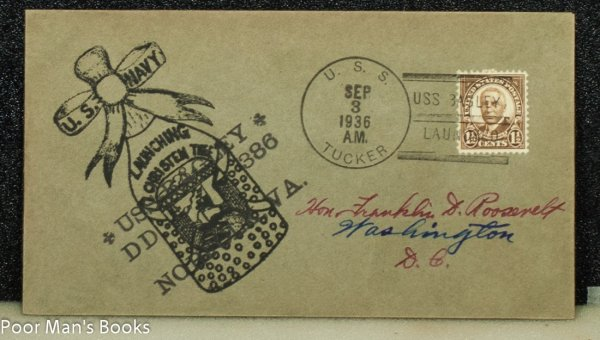 "Image for UNITED STATES NAVY 1936 CACHET ""U.S NAVY LAUNCHING CHRISTEN THE USS RAGLEY[? ]."" ADDRESSED TO FRANKLIN D. ROOSEVELT AND FROM HIS STAMP COLLECTION."