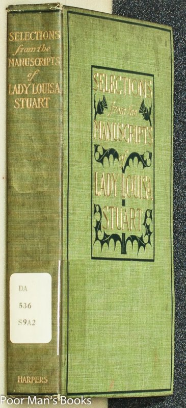 Image for LADY LOUISA STUART: SELECTIONS FROM HER MANUSCRIPTS