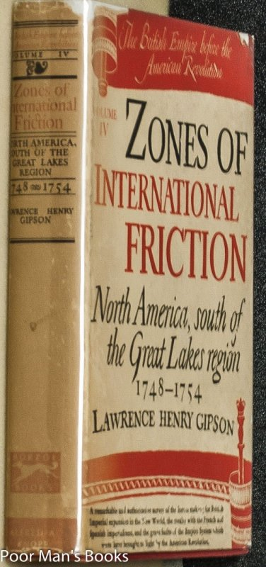 Image for ZONES OF INTERNATIONAL FRICTION. NORTH AMERICA, SOUTH OF THE GREAT LAKES REGION, 1748-1754