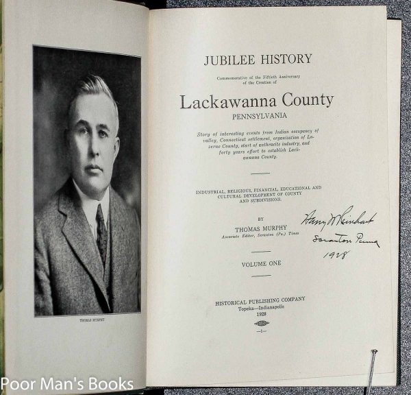 Image for Jubilee History : Commemorative Of The Fiftieth Anniversary Of The Creation Of Lackawanna County, Pennsylvania : Story Of Interesting Events From Indian Occupancy Of Valley Connecticut Settlement, Organization Of Luzerne County Start Of Anthracite V1 Only