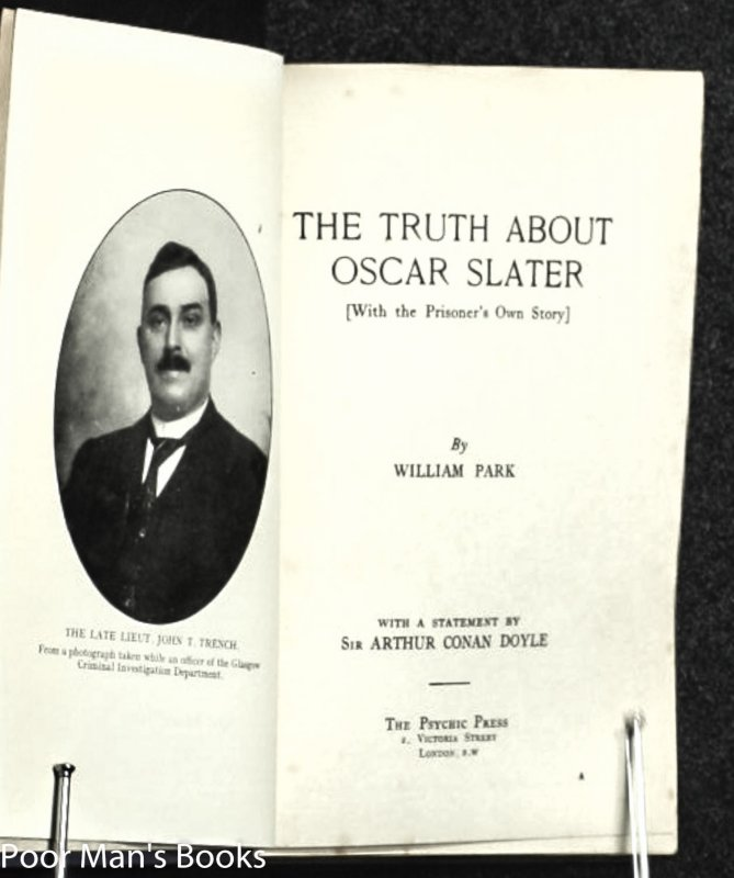 Image for The Truth About Oscar Slater [with The Prisoner's Own Story; With A Statement By Arthur Conan Doyle