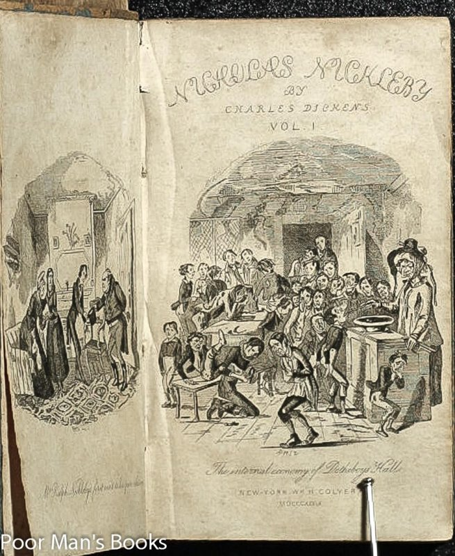 Image for THE LIFE AND ADVENTURES OF NICHOLAS NICKLEBY. CONTAINING A FAITHFUL ACCOUNT OF THE FORTUNES, MISFORTUNES, UPRISINGS, DOWNFALLINGS AND COMPLETE CAREER OF THE NICKLEBY FAMILY. WITH ILLUSTRATIONS. IN TWO VOLUMES.