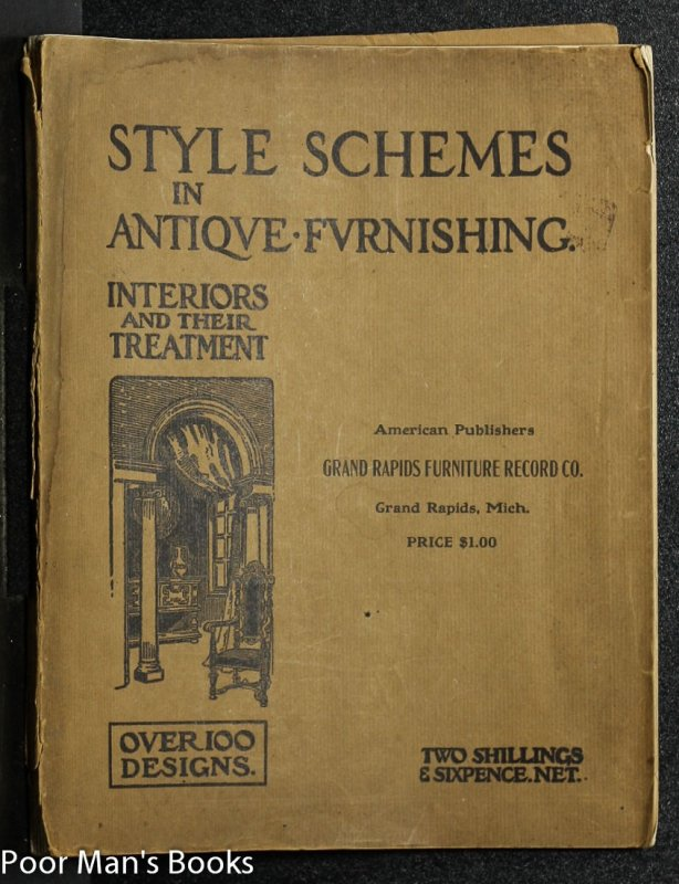 Image for STYLE SCHEMES IN ANTIQUE FURNISHING: INTERIORS AND THEIR TREATMENT