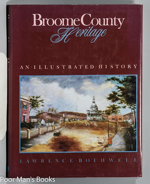 Image for BROOME COUNTY HERITAGE AN ILLUSTRATED HISTORY