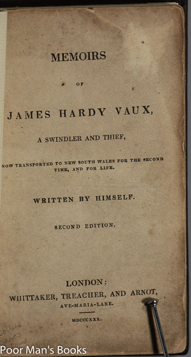 Image for [TRUE CRIME] MEMOIRS OF JAMES HARDY VAUX, A SWINDLER AND THIEF, NOW TRANSPORTED TO NEW SOUTH WALES FOR THE SECOND TIME, AND FOR LIFE