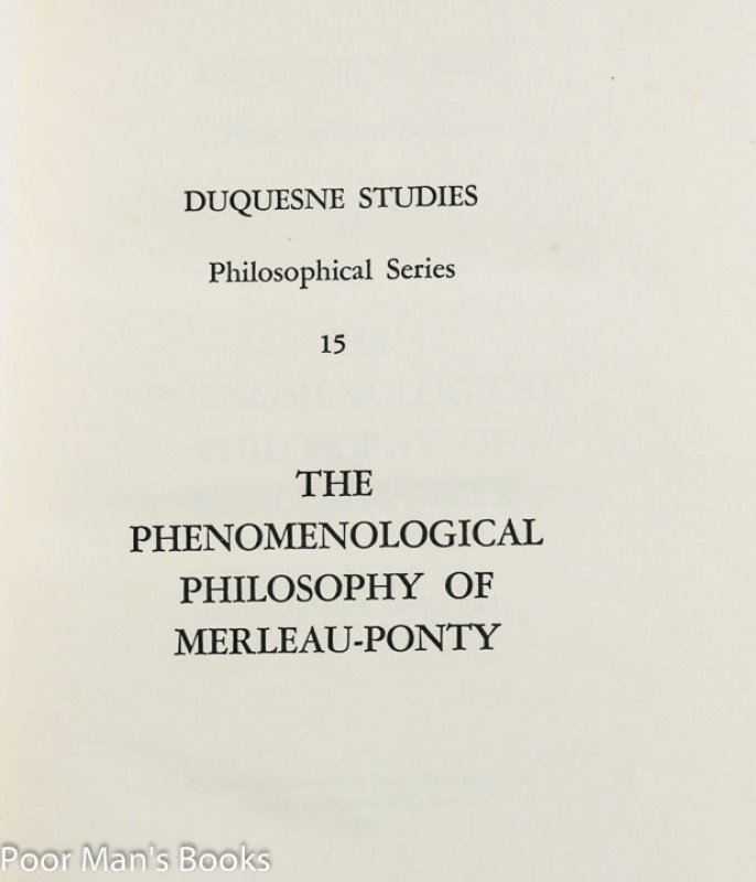 Image for THE PHENOMENOLOGICAL PHILOSOPHY OF MERLEAU-PONTY