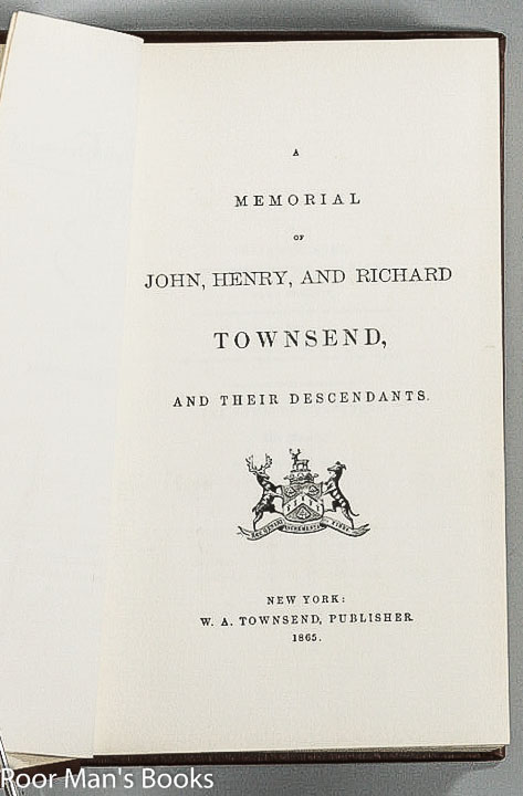 Image for MEMORIAL OF JOHN, HENRY, AND RICHARD TOWNSEND AND THEIR DESCENDANTS