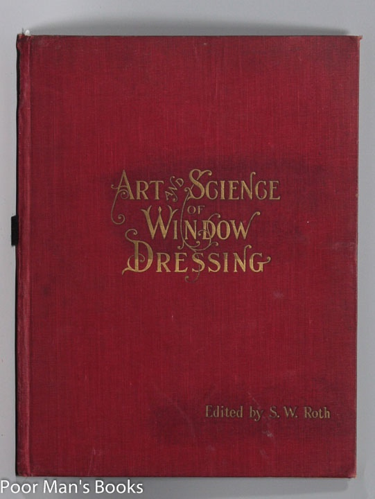 Image for ART AND SCIENCE OF WINDOW DRESSING BY A PRACTICAL WINDOW DRESSER