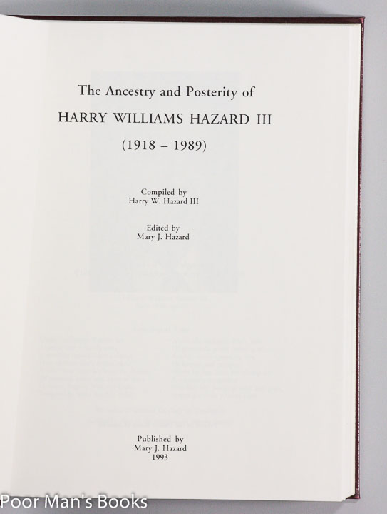 Image for THE ANCESTRY AND POSTERITY OF HARRY WILLIAMS HAZARD III, 1918-1989