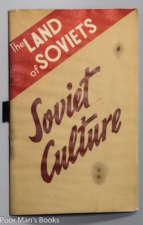 Image for THE LAND OF SOVIETS, SOVIET CULTURE