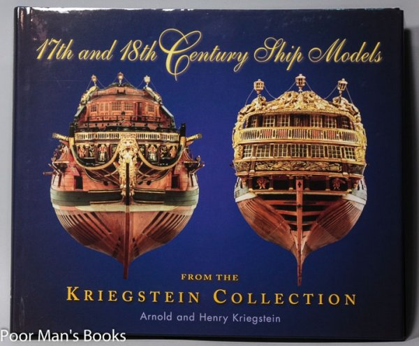 Image for 17TH AND 18TH CENTURY SHIP MODELS: FROM THE KRIEGSTEIN COLLECTION