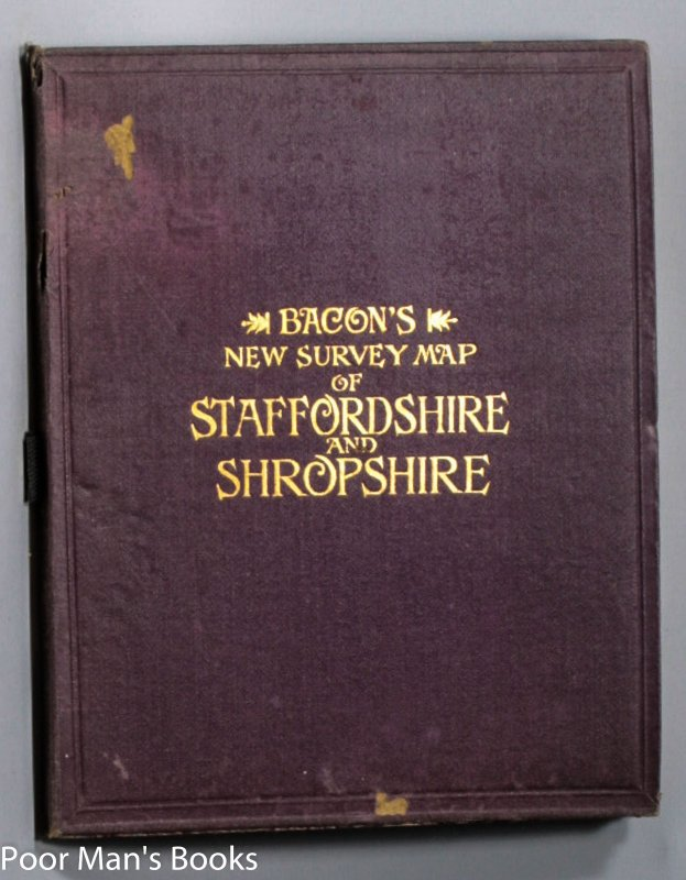Image for BACON'S NEW SURVEY MAP OF STAFFORDSHIRE AND SHROPSHIRE. SHOWING RAILWAYS, ROADS, ELEVATIONS, & DISTANCES…
