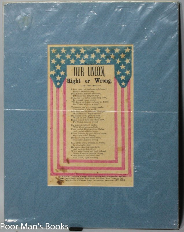 Image for DECORATIVE BROADSIDE CIVIL WAR SONG SHEET OUR UNION RIGHT OR WRONG PATRIOTIC POEM STARS & STRIPES PUBLISHER J. WRIGLEY NEW YORK EPHEMERA