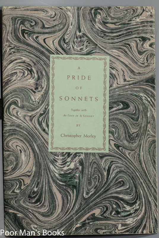 Image for A PRIDE OF SONNETS TOGETHER WITH AN ESSAY ON A SONNET [1951 LIMITED EDITION]