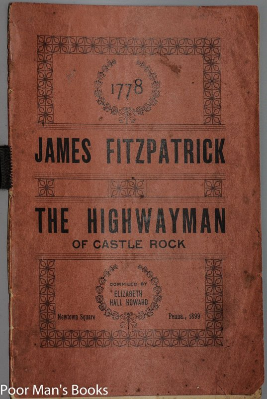 Image for JAMES FITZPATRICK THE HIGHWAYMAN OF CASTLE ROCK IN 1778